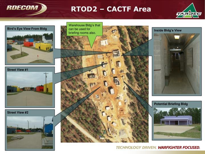 RTOD2 – CACTF Area