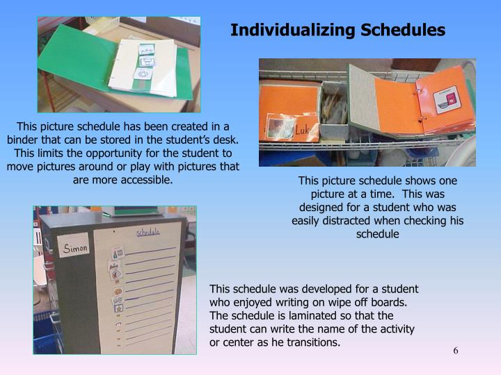 Individualizing Schedules