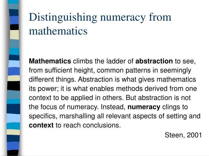 Distinguishing numeracy from mathematics