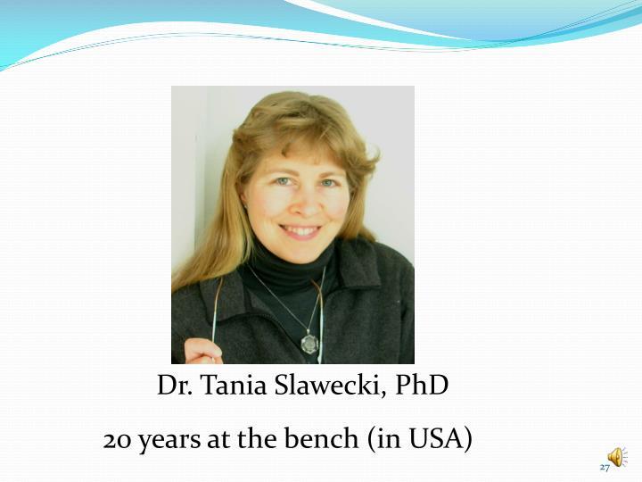 Dr. Tania Slawecki, PhD