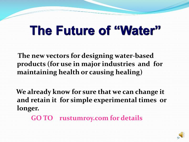 "The Future of ""Water"""