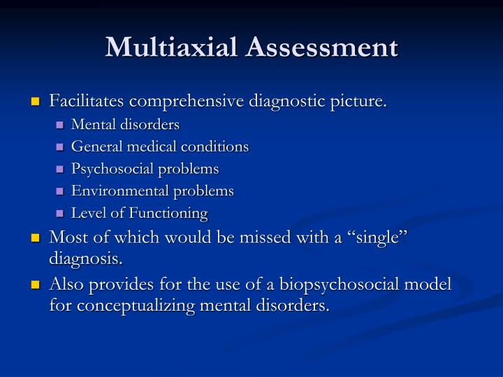 Multiaxial assessment