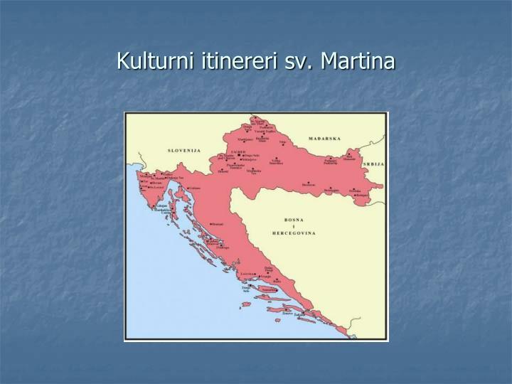 Kulturni itinereri sv. Martina