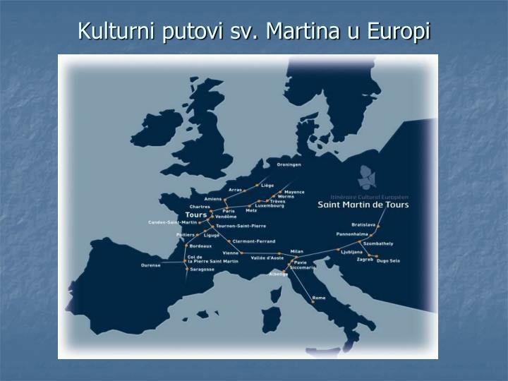 Kulturni putovi sv. Martina u Europi