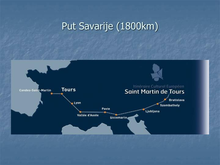 Put Savarije (1800km)