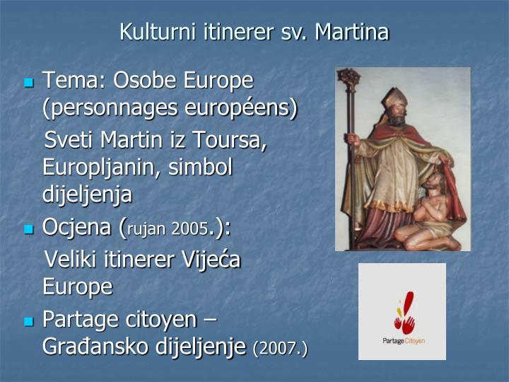 Kulturni itinerer sv. Martina