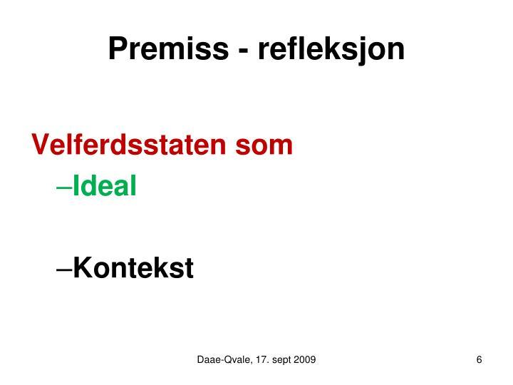 Premiss - refleksjon