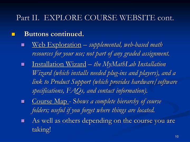 Part II.  EXPLORE COURSE WEBSITE cont.