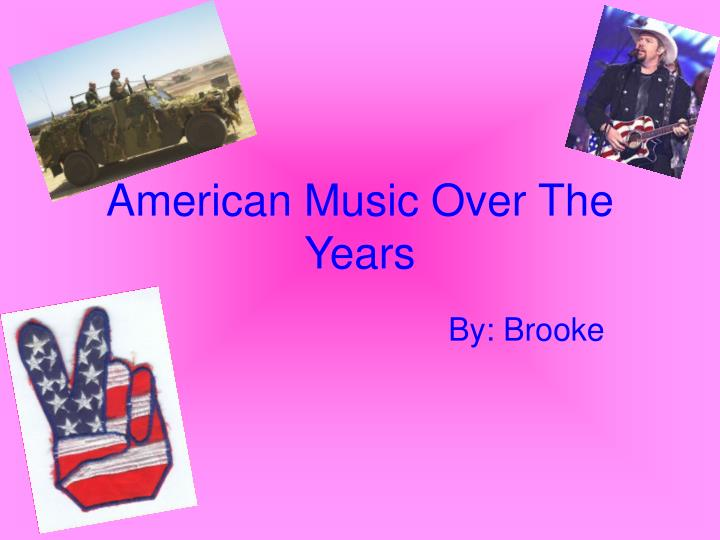 American music over the years