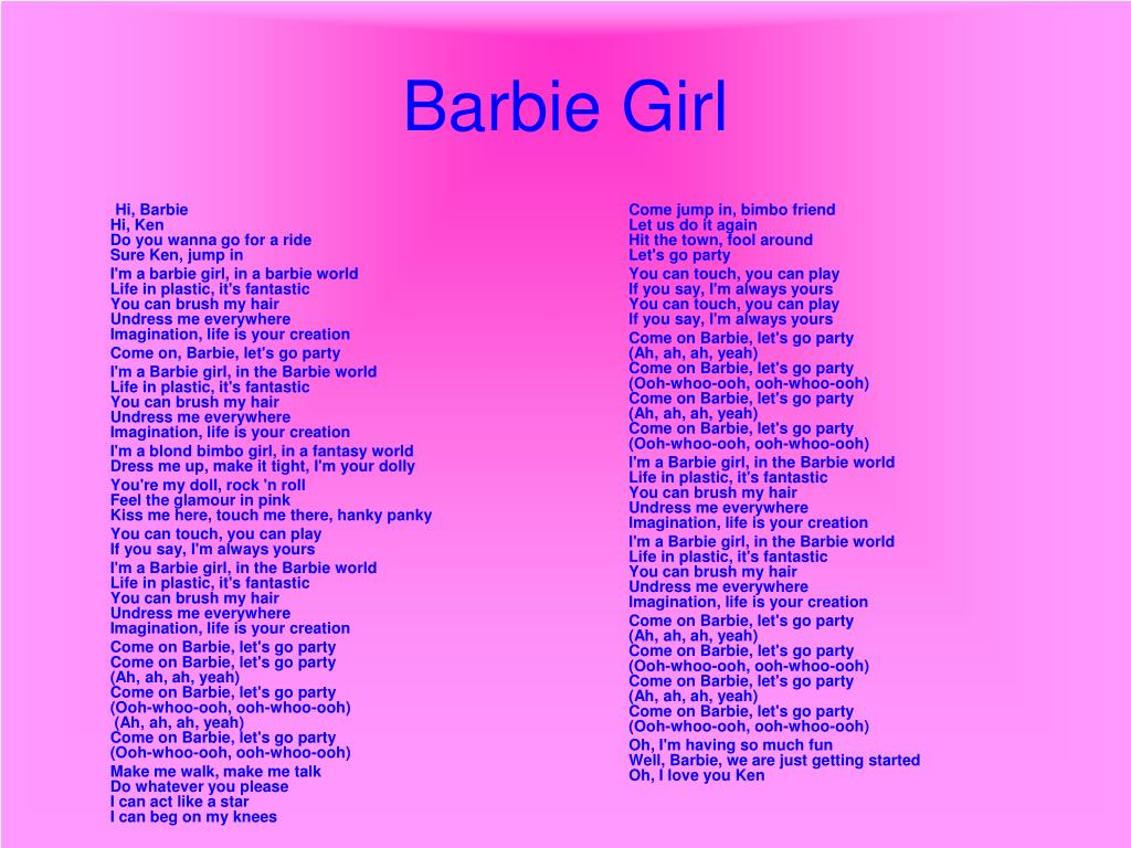 Hi, Barbie