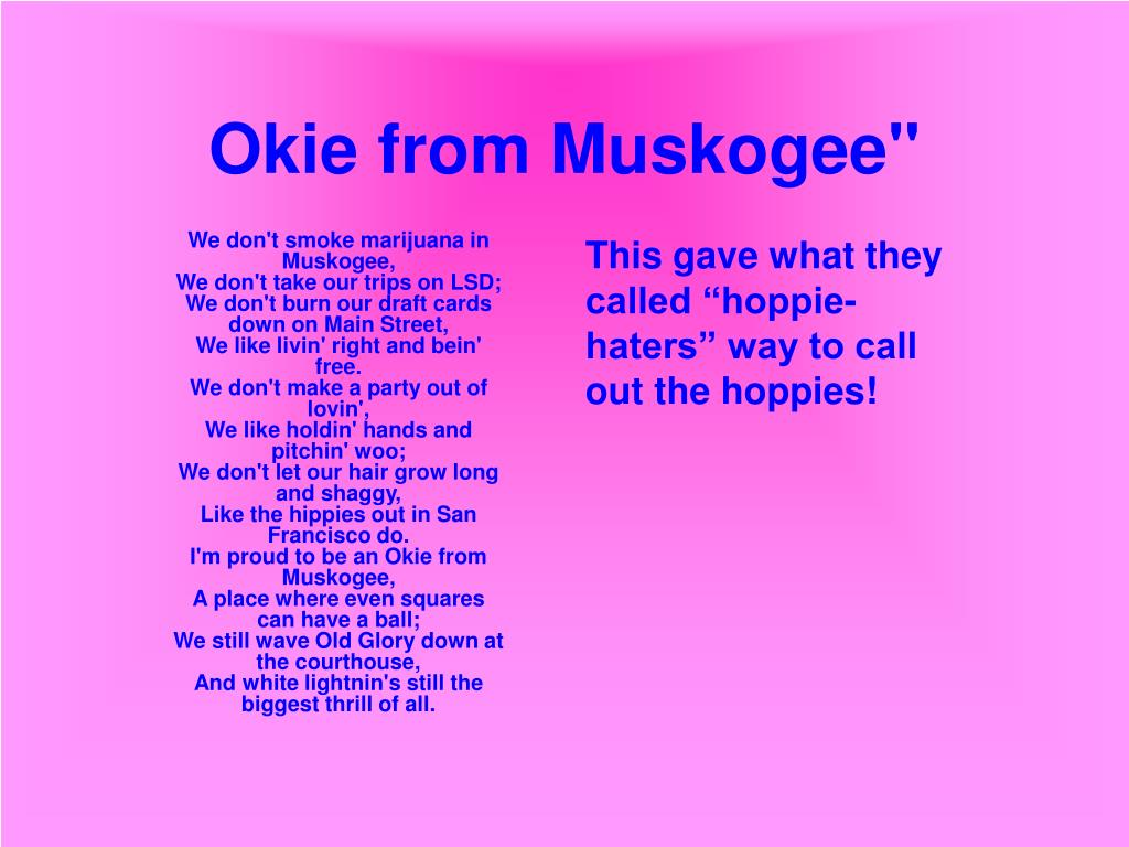 Okie from Muskogee""