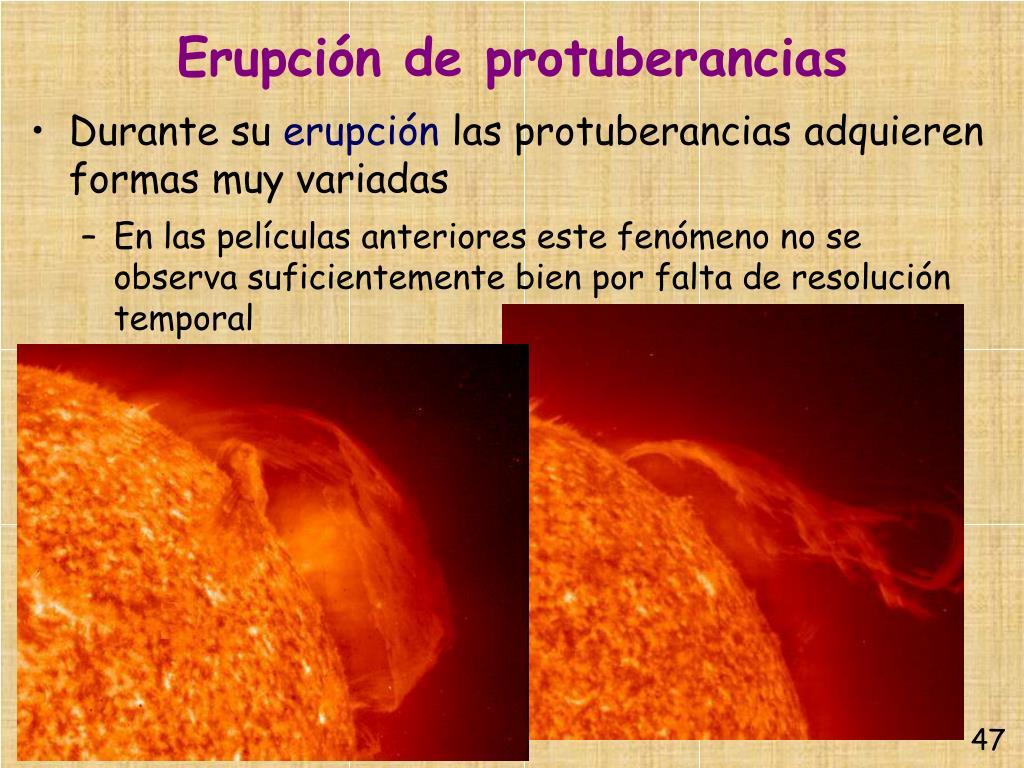 Erupción de protuberancias