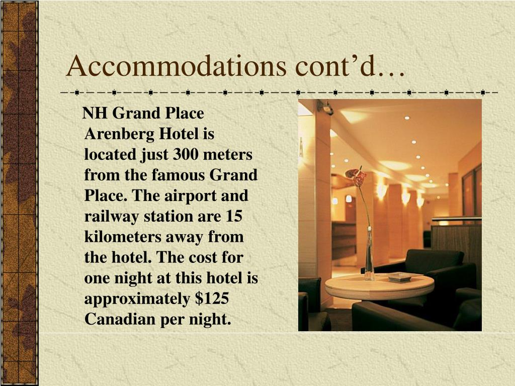 Accommodations cont'd…