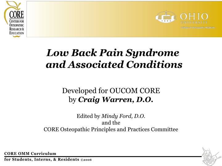 Low back pain syndrome and associated conditions