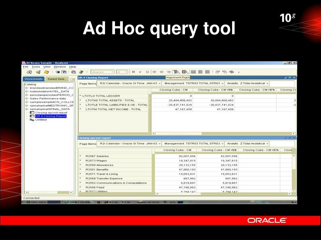 Ad Hoc query tool