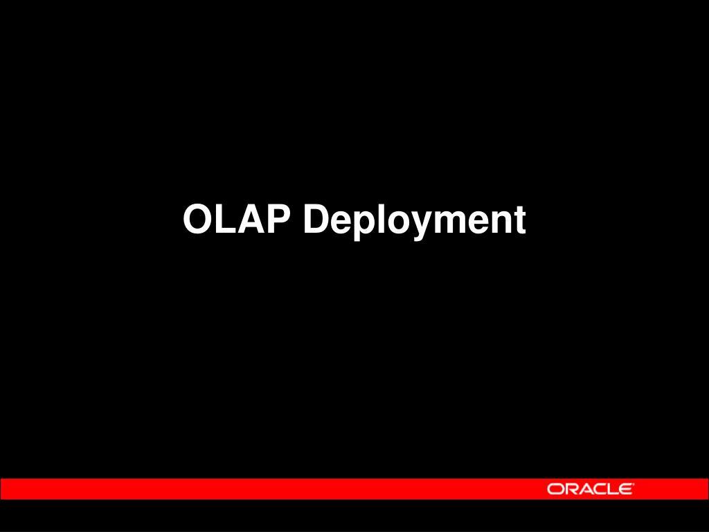 OLAP Deployment