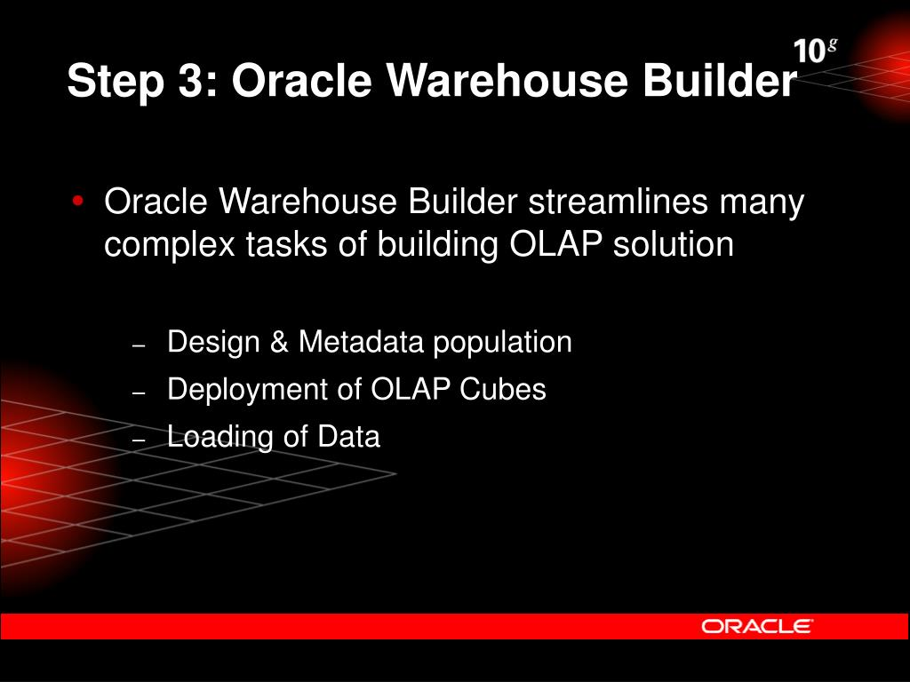 Step 3: Oracle Warehouse Builder