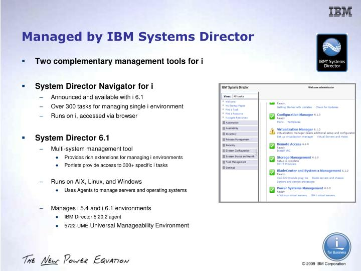 Managed by IBM Systems Director