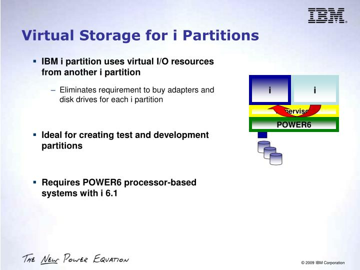 Virtual Storage for i Partitions