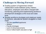 challenges to moving forward