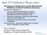 june 15 th conference please come