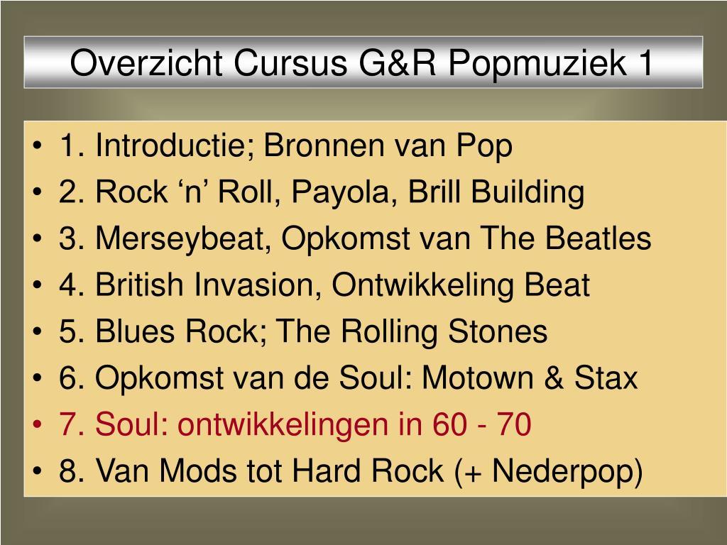 Overzicht Cursus G&R Popmuziek 1