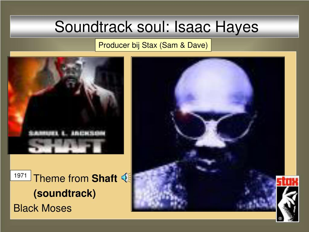 Soundtrack soul: Isaac Hayes
