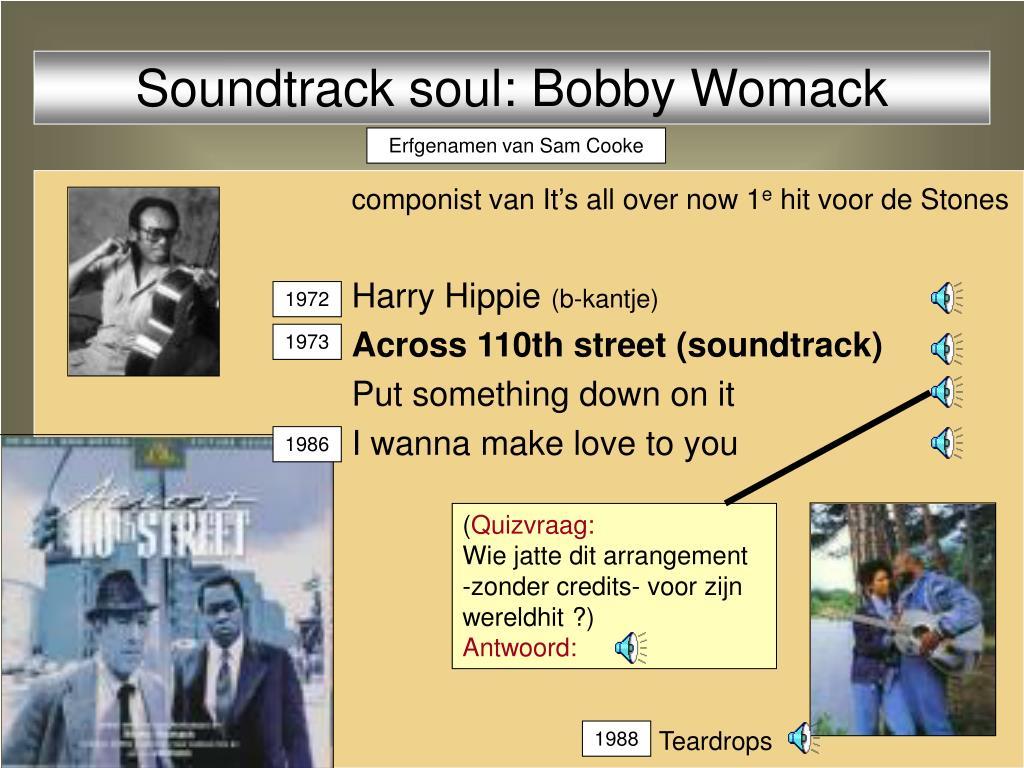 Soundtrack soul: Bobby Womack