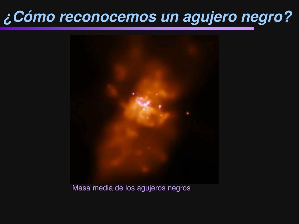 ¿Cómo reconocemos un agujero negro?