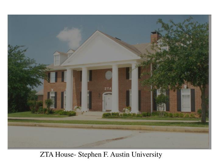 ZTA House- Stephen F. Austin University