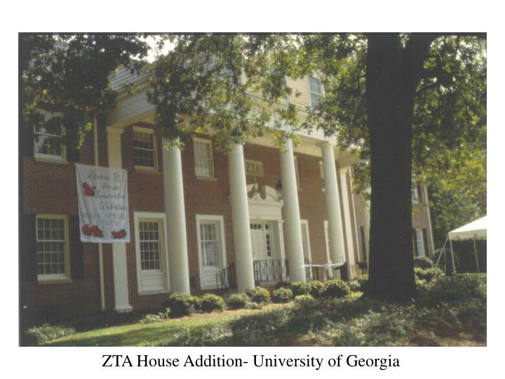 ZTA House Addition- University of Georgia