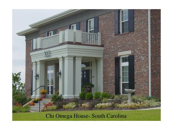 Chi Omega House- South Carolina