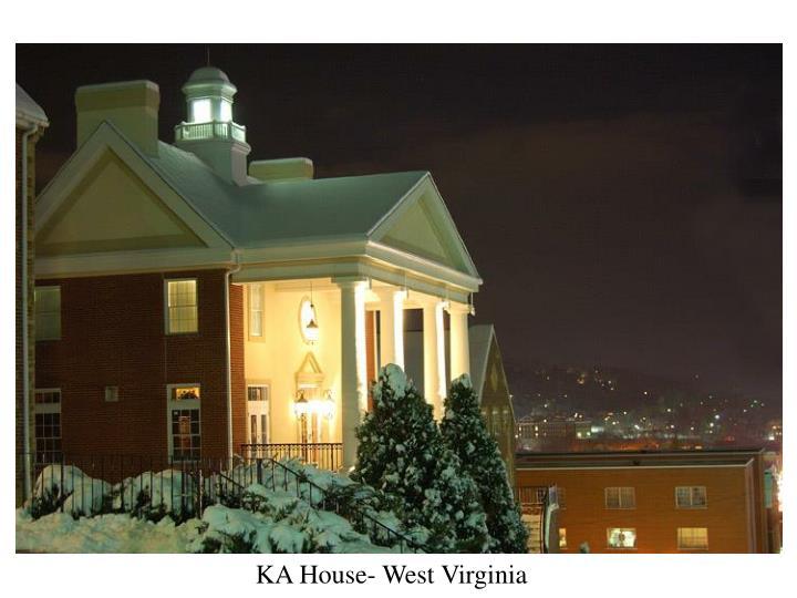 KA House- West Virginia
