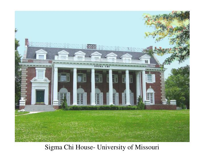 Sigma Chi House- University of Missouri