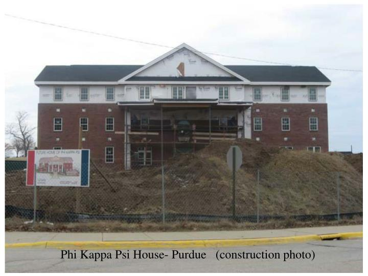 Phi Kappa Psi House- Purdue   (construction photo)