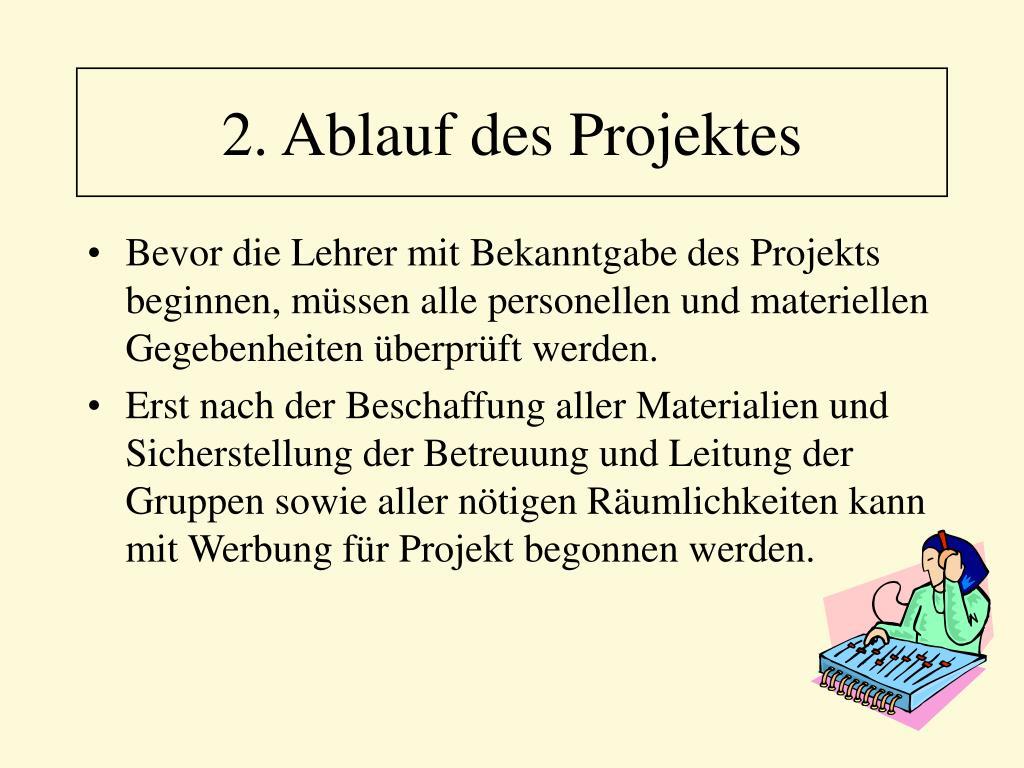 2. Ablauf des Projektes