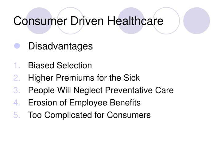 Consumer Driven Healthcare