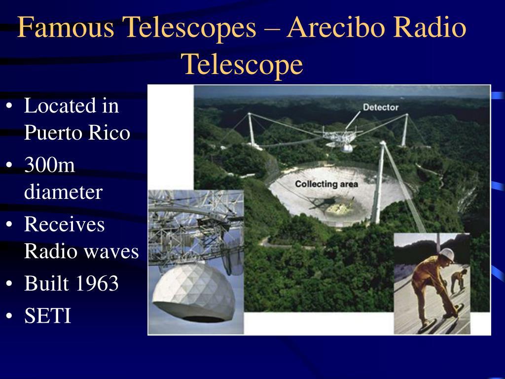 Famous Telescopes – Arecibo Radio Telescope