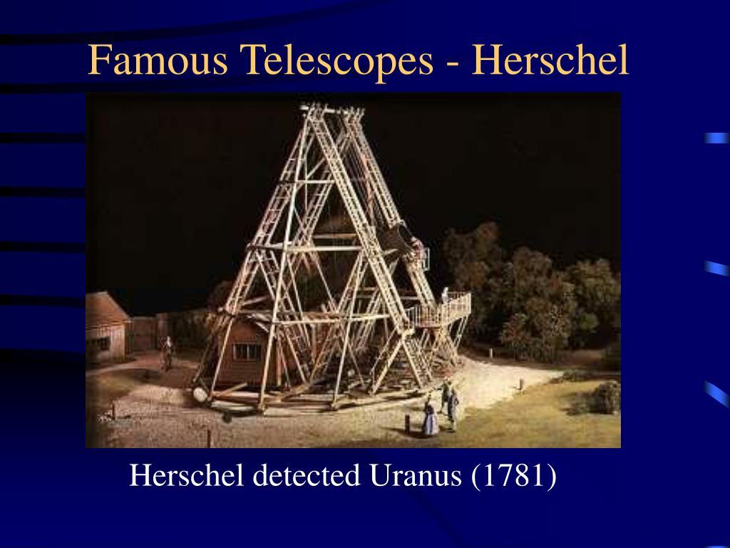 Famous Telescopes - Herschel