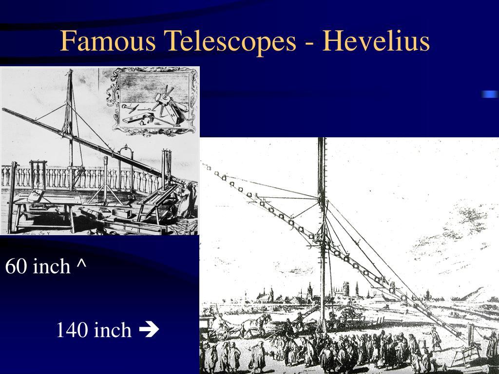 Famous Telescopes - Hevelius