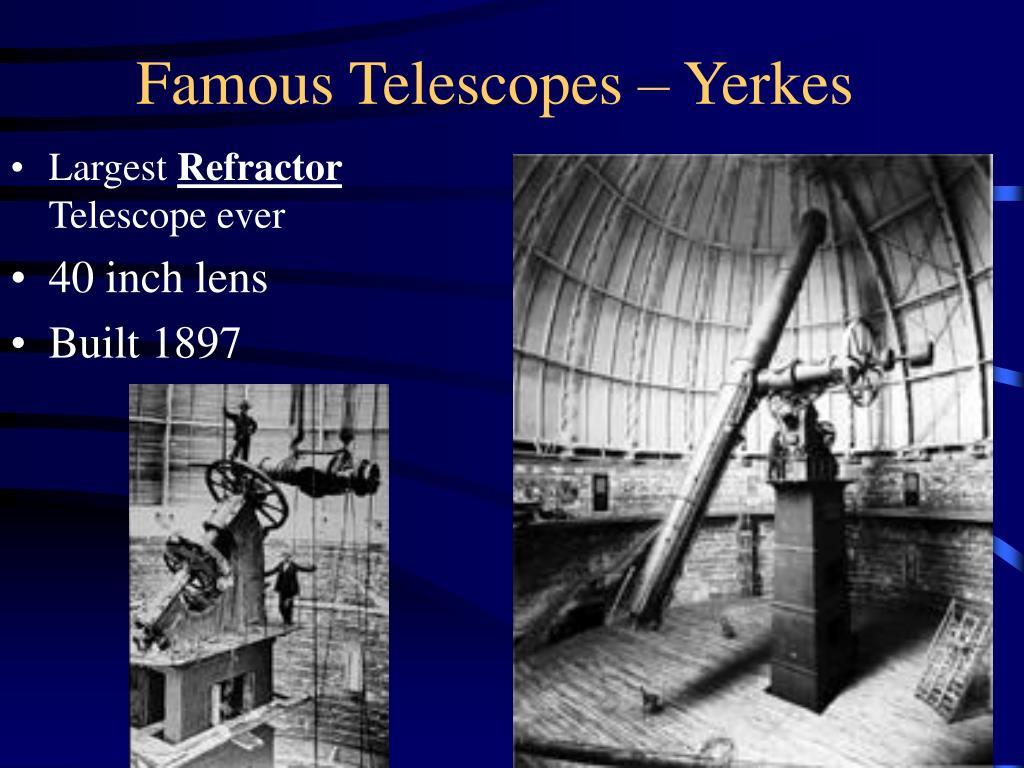 Famous Telescopes – Yerkes