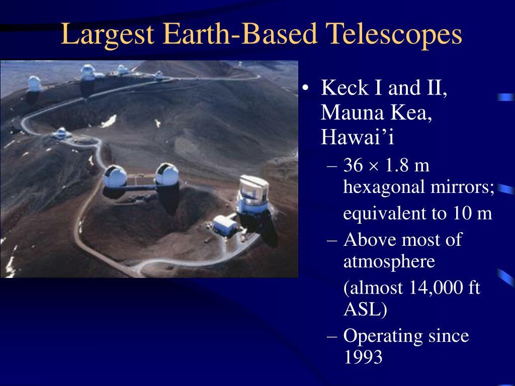 Largest Earth-Based Telescopes