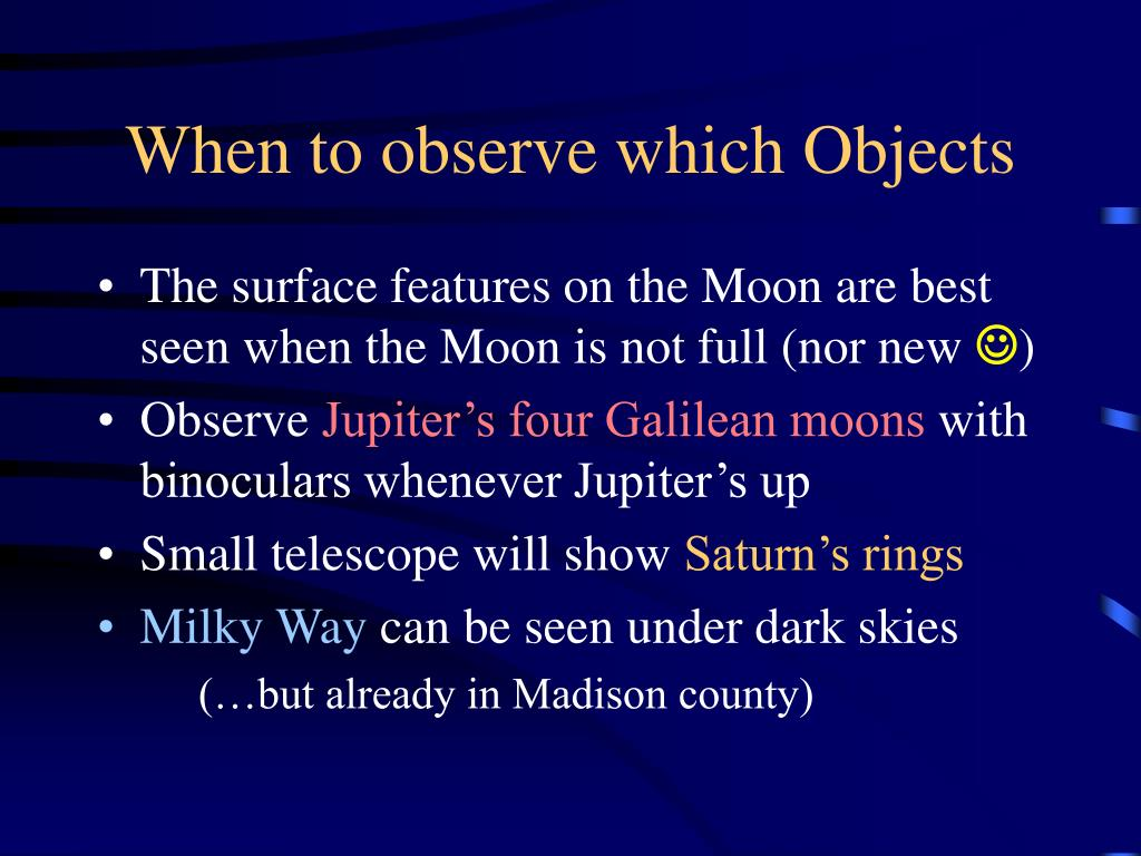 When to observe which Objects