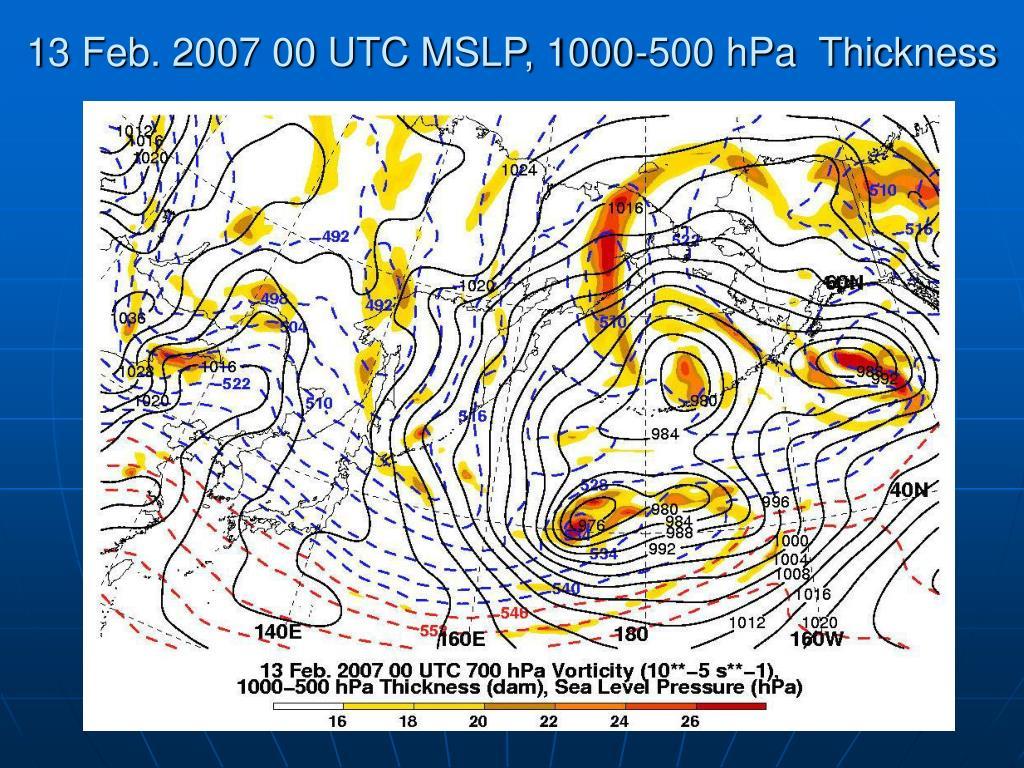 13 Feb. 2007 00 UTC MSLP, 1000-500 hPa  Thickness