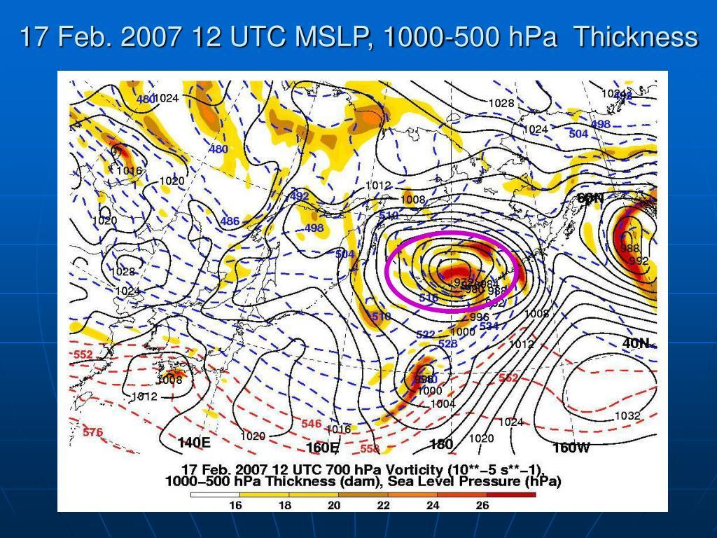 17 Feb. 2007 12 UTC MSLP, 1000-500 hPa  Thickness