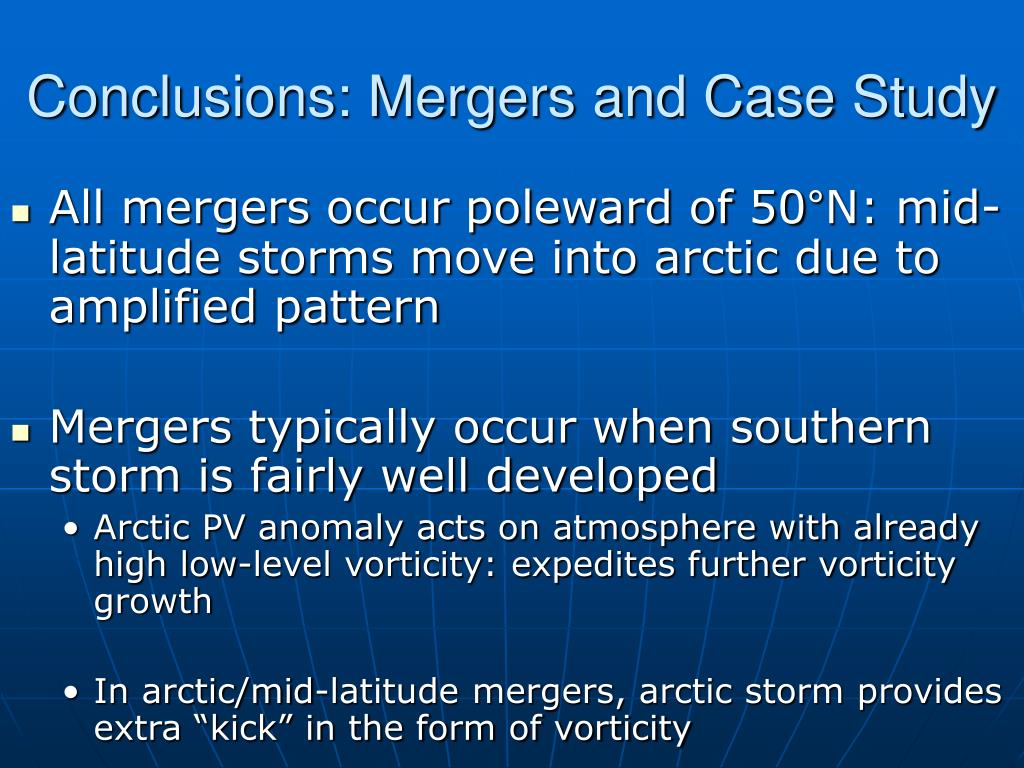 Conclusions: Mergers and Case Study
