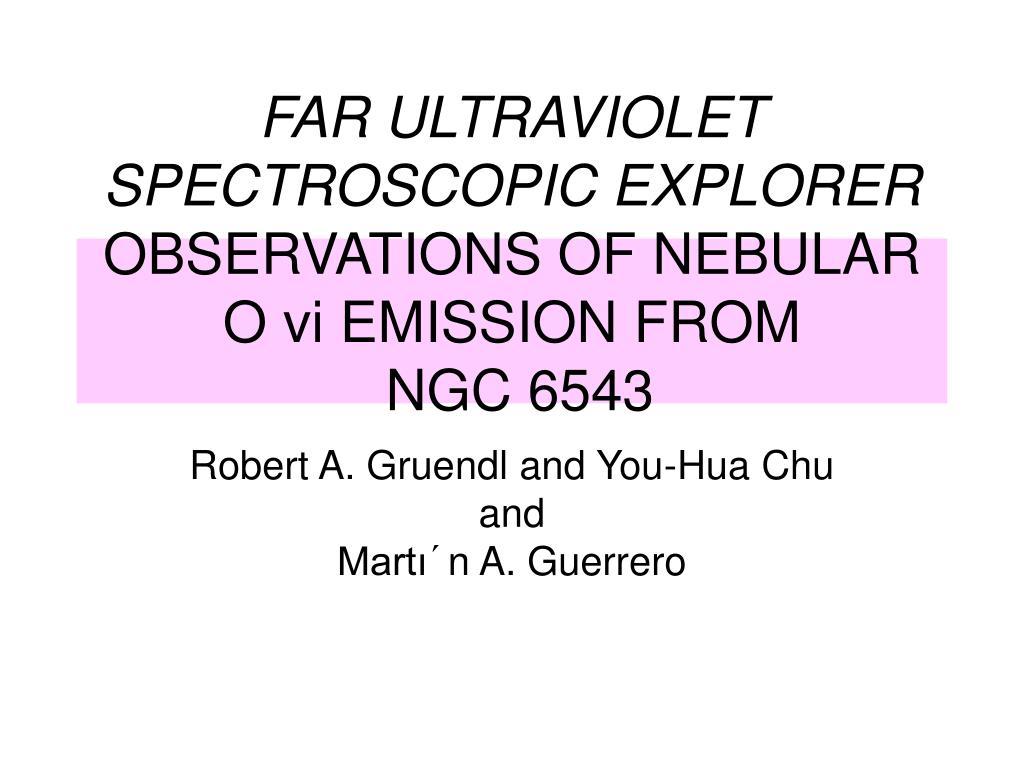 FAR ULTRAVIOLET SPECTROSCOPIC EXPLORER