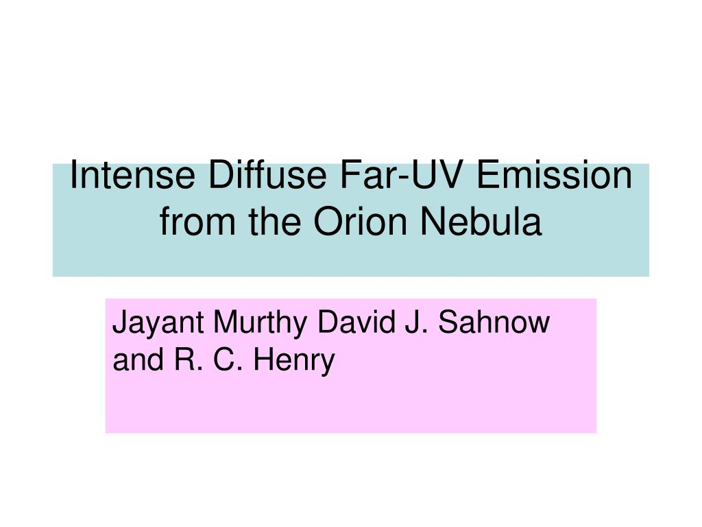 Intense Diffuse Far-UV Emission from the Orion Nebula