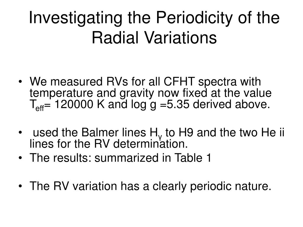 Investigating the Periodicity of the Radial Variations