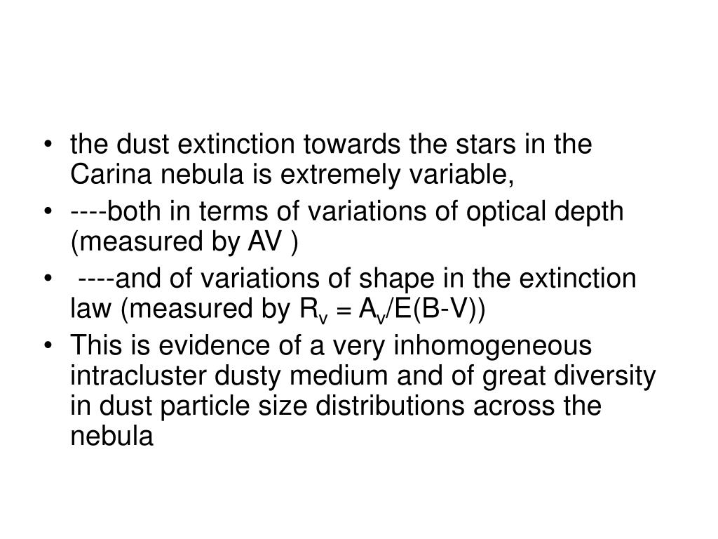 the dust extinction towards the stars in the Carina nebula is extremely variable,